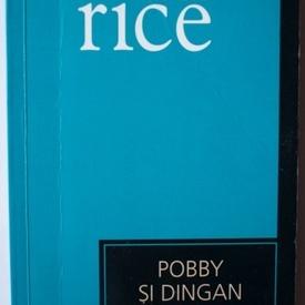 Ben Rice - Pobby si Dingan