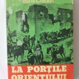 Boris Craciun - La portile Orientului