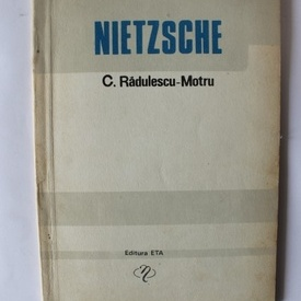 C. Radulescu-Motru - Nietzsche