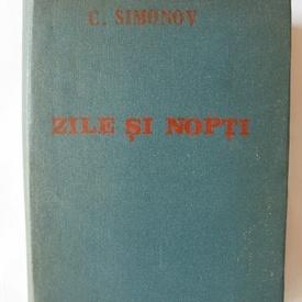 C. Simonov - Zile si nopti (editie hardcover)