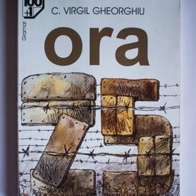 C. Virgil Gheorghiu - Ora 25
