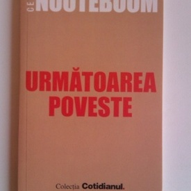 Cees Nooteboom - Urmatoarea poveste