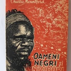 Charles Mountford - Oameni negri si nisipuri rosii