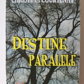 Christina Courtenay - Destine paralele