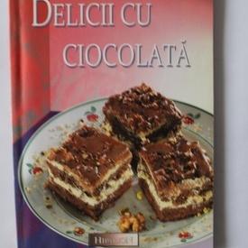 Colectiv autori - Delicii cu ciocolata