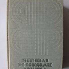 Colectiv autori - Dictionar de economie politica (editie hardcover)