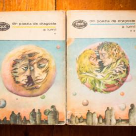 Colectiv autori - Din poezia de dragoste a lumii (2 vol.)