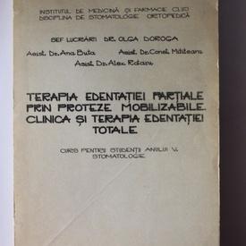 Colectiv autori - Terapia edentatiei partiale prin proteze mobilizabile. Clinica si terapia edentatiei totale