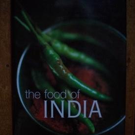 Colectiv autori - The food of India (editie hardcover, in limba engleza)