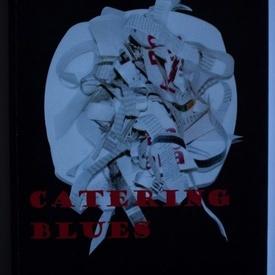 Constantin Gurau - Catering blues