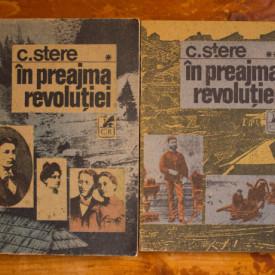 Constantin Stere - In preajma revolutiei (2 vol.)