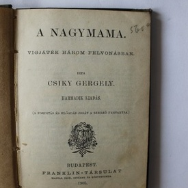 Csiky Gergely - A nagymama (editie hardcover, antebelica)