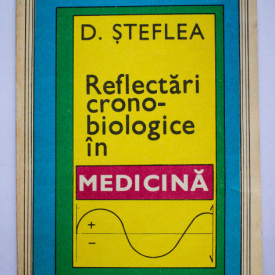 D. Steflea - Reflectari cronobiologice in medicina
