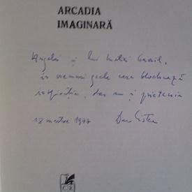 Dan Cristea - Arcadia imaginara (cu autograf)