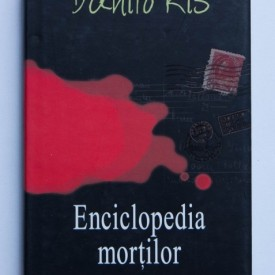 Danilo Kis - Enciclopedia mortilor (editie hardcover)
