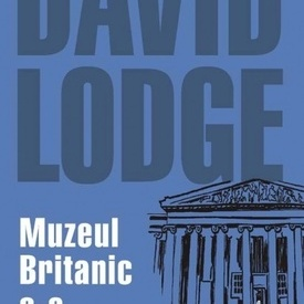 David Lodge - Muzeul Britanic s-a daramat!