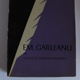 Domnica Filimon-Stoicescu - Em. Garleanu