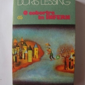Doris Lessing - O coborare in infern