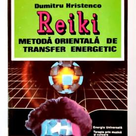 Dumitru Hristenco - Reiki, metoda orientala de transfer energetic