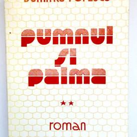 Dumitru Popescu - Pumnul si palma (vol. II)