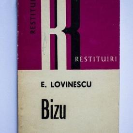E. Lovinescu - Bizu