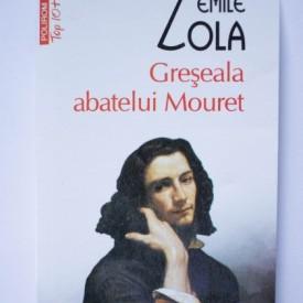 Emile Zola - Greseala abatelui Mouret