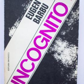 Eugen Barbu - Incognito (vol. II)
