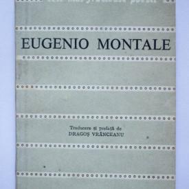 Eugenio Montale - Poeme alese. Cele mai frumoase poezii