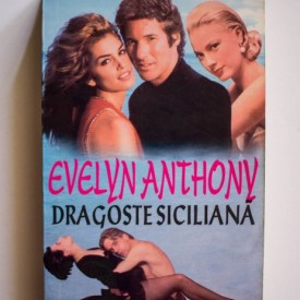 Evelyn Anthony - Dragoste siciliana