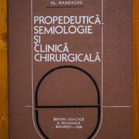 Fl. Mandache - Propedeutica, semiologie si clinica chirurgicala (editie hardcover)