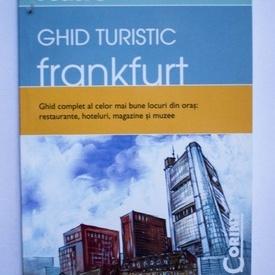 Fodor`s - Ghid turistic Frankfurt
