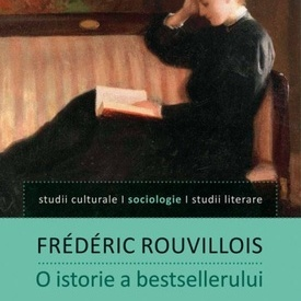 Frederic Rouvillois - O istorie a bestsellerului