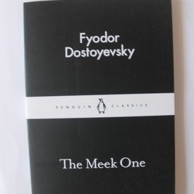 Fyodor Dostoyevsky - The Meek One