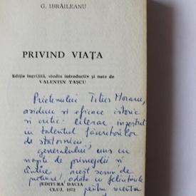 G. Ibraileanu - Privind viata (cu autograful lui Valentin Tascu)