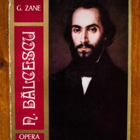 G. Zane - Balcescu. Opera, omul, epoca