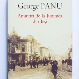 George Panu - Amintiri de la Junimea din Iasi