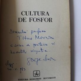 George Savu - Cultura de fosfor (cu autograf)
