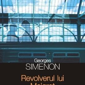 Georges Simenon - Revolverul lui Maigret