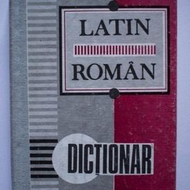 Gheorghe Gutu - Dictionar latin-roman (editie hardcover)
