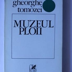 Gheorghe Tomozei - Muzeul ploii