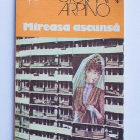 Giovanni Arpino - Mireasa ascunsa