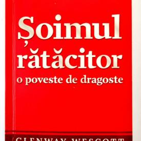 Glenway Wescott - Soimul ratacitor. O poveste de dragoste