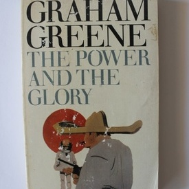 Graham Greene - The power and the glory