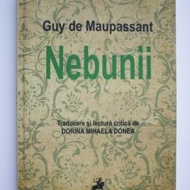 Guy de Maupassant - Nebunii