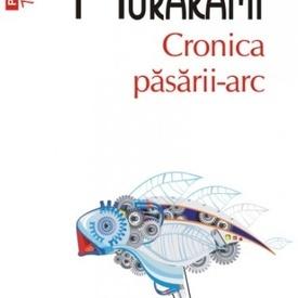 Haruki Murakami - Cronica pasarii-arc