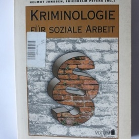 Helmut Janssen, Friedhelm Peters - Kriminologie fur soziale Arbeit  (editie in limba germana)