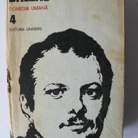 Honore de Balzac - Opere 4. Comedia umana (editie hardcover)