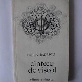 Horia Badescu - Cantece de viscol