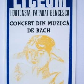 Hortensia Papadat-Bengescu - Concert din muzica de Bach