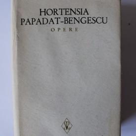 Hortensia Papadat-Bengescu - Opere II (editie hardcover)